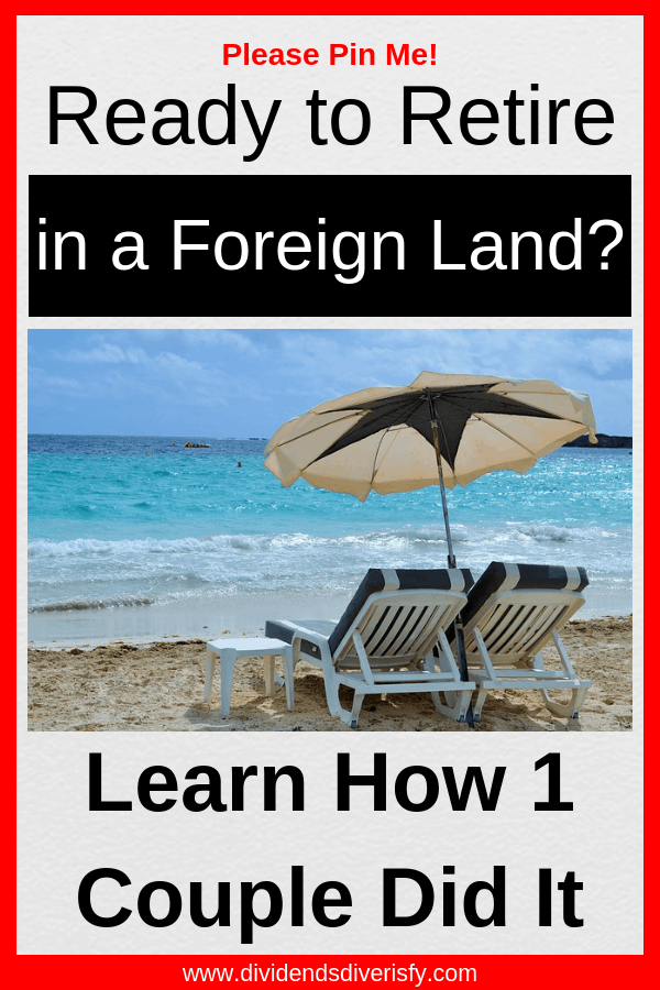 Here's one way to pursue your dreams and a life of financial independence. Learn about one couple's adventures in a foreign land. #travel #financialindependence #financialfreedom