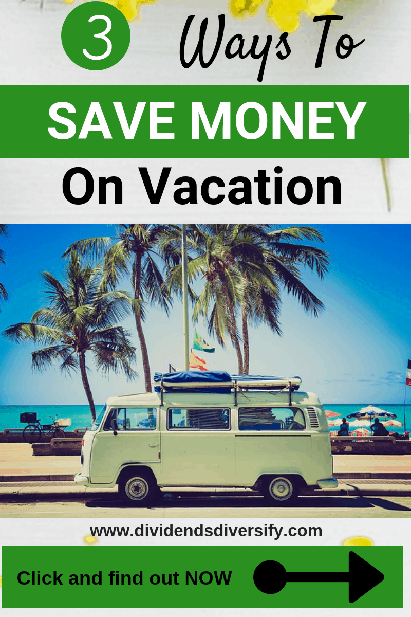 You can still have a great vacation while saving money. Here's 3 ways. Be frugal and have an awesome time where ever you travel. #travel #vacations #savemoney #frugalliving #money #personalfinance