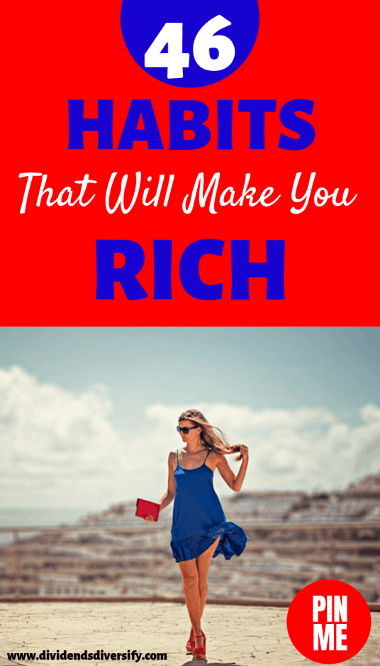 46 Habits of Self Made Millionaires
