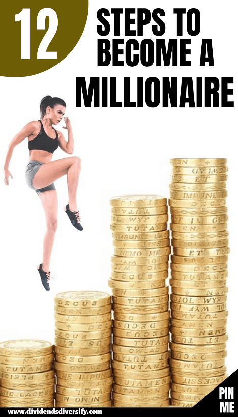 How to become a millionaire in 12 steps