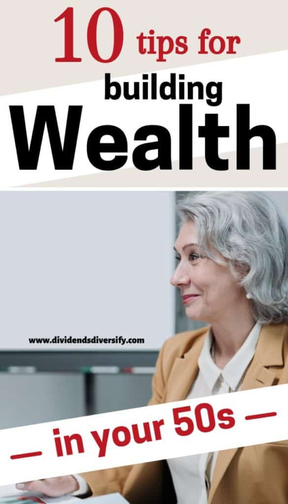 wealth building in your 50s
