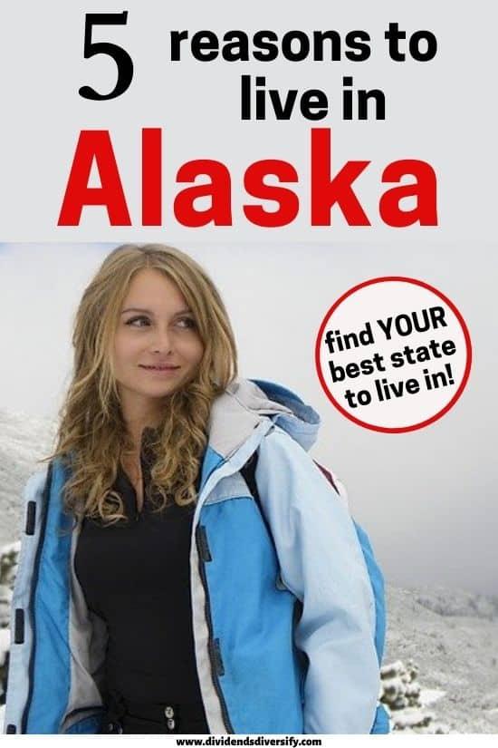 benefits of living in Alaska