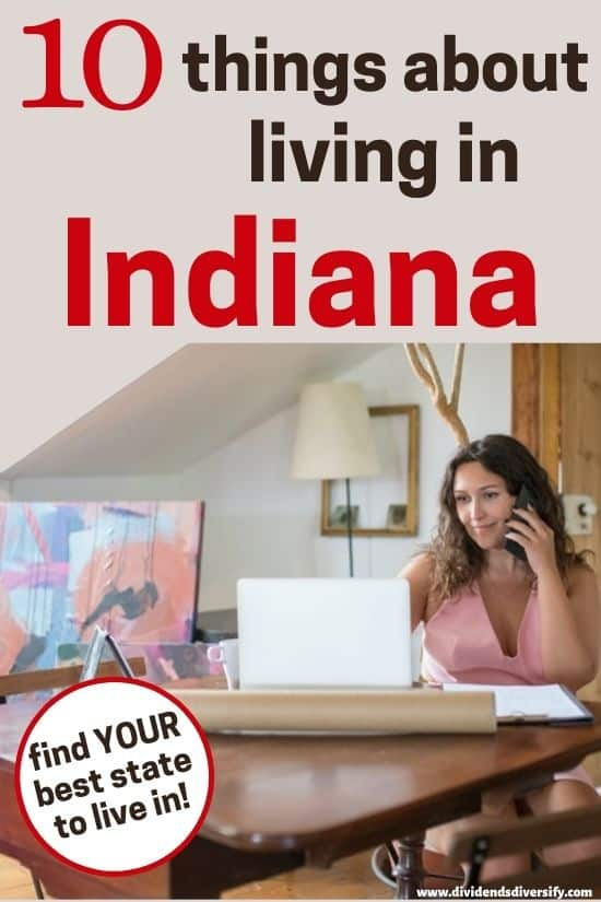 Indiana pros and cons