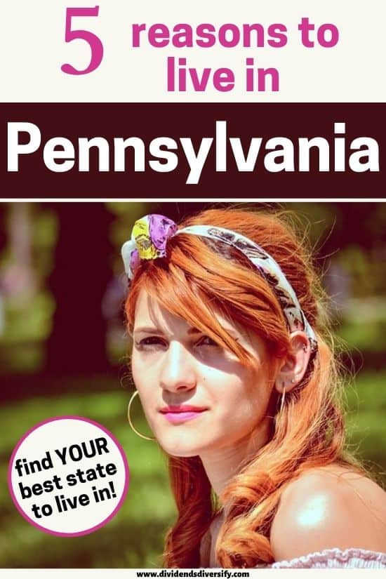 reasons to live in Pennsylvania